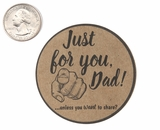 "3800 - 2 1/2"" Just For You Dad, Favor Label, on Kraft, 50 Count"