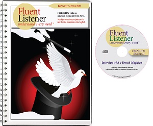 Fluent Listener French : interview with an amateur magician from Paris