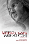 Bleeding Hands Weeping Stone