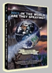 DVD: Why in the World Are They Spraying