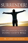Surrender: The Life-Changing Power of Doing God's Will