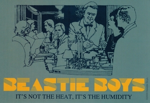 BEASTIE BOYS IT'S NOT THE HEAT IT'S THE HUMIDITY STICKER