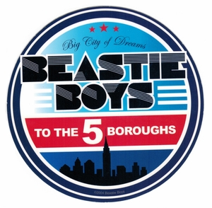 BEASTIE BOYS TO THE 5 BOROUGHS STICKER