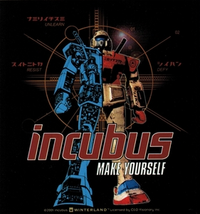 INCUBUS MAKE YOURSELF ROBOT STICKER