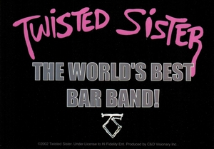 TWISTED SISTER  THE WORLD'S BEST BAR BAND! STICKER