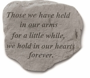 Remembrance Stone  - Those We Have Held In Our Arms