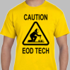 Caution EOD Tech Shirt