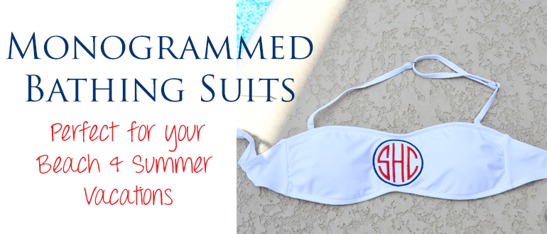 Monogrammed Bathing Suits