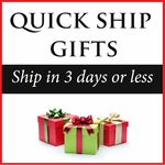 Quick Ship Gifts - Ships in 3 Days or Less