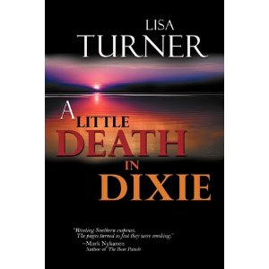 A Little Death In Dixie by Lisa Turner (Paperback) new