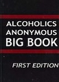 Alcoholics Anonymous: Big Book, First Edition (Hardcover) new