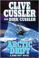 Arctic Drift (Dirk Pitt Series #20) (Book, new) by Clive Cussler