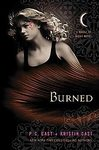 Burned (House of Night Novels) by P. C. Cast and Kristin Cast (Hardcover) new