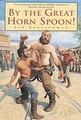 By the Great Horn Spoon! [Paperback]