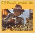 C.W. McCall's Greatest Hits [Warner] by C.W. McCall (Music CD) new