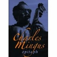 Charles Mingus: Epitaph (Movies Section, Bl1) new