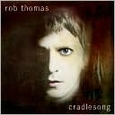 cradlesong by Rob Thomas (Music CD) new