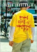 Drums, Girls, and Dangerous Pie (Book, new) by Jordan Sonnenblick (Book, new)