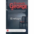 EL REFUGIO (Spanish Edition) by George, Elizabeth (Hardcover) new