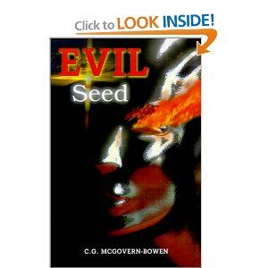 Evil Seed by C.G. McGovern-Bowen (Paperback) used