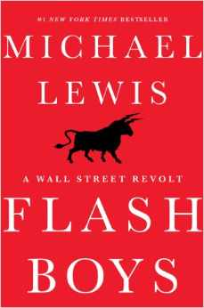 Flash Boys: A Wall Street Revolt Hardcover by Michael Lewis, new