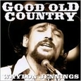 Good Old Country by Waylon Jennings (Music CD) new
