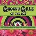 Groovy Gals of the 60's (Music CD) new