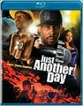 Just Another Day dir: Peter Spirer cast: Wood Harris ( (Blu-Ray, New)