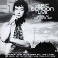 Live: The House of the Rising Sun by Eric Burdon (Music CD) new