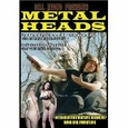 Metalheads (Movies Section, Bl1) new