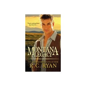 Montana Legacy by R. C. Ryan (Hardcover) new