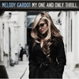 My One & Only Thrill by Melody Gardot (Audio CD) new