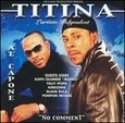 No Comment by Al Capone Titina (Audio CD - 2002) used