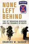 None Left Behind: The 10th Mountain Division...by Charles Sasser (Hardcover) new