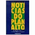 Noticias do Planalto - Conti, Mario Sergio (Book) used