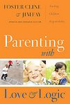 Parenting With Love And Logic (Updated and Expanded Edition) [Hardcover]