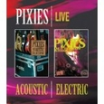 The Pixies: Acoustic & Electric Live [Blu-ray] New