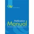 Publication Manual of the American Psychological Association, Sixth Edition (Paperback)