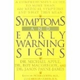 Symptoms and Early Warning Signs : Jason Payne-James, Michael Apple (Hardcover), used