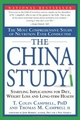 The China Study: The Most Comprehensive Study of Nutrition Ever Conducted And the Startling Implications for Diet, Weight... (Book, new)
