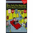 The New York City Motorists' Parking Survival Guide : Louis Camporeale (Paperback, 1998), used
