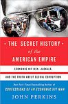 The Secret History of the American Empire by John Perkins (Hardcover) new