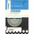 The Student Journalist and Interviewing : Hazel Presson (Binding Unknown, 1979), used