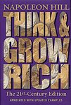 Think and Grow Rich: The 21st Century Edition by Napoleon Hill (Hardcover) new