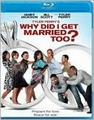 Tyler Perry's Why Did I Get Married Too? cast: Tyler Perry , Janet Jackson (Blu-Ray, New)