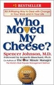 Who Moved My Cheese?: An Amazing Way to Deal with Change in Your Work and in Your Life (Book, new) (Book, new)