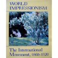 World Impressionism : Norma Broude (Binding Unknown, 1990), used
