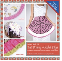 Ammee's Babies Just Dreamy Crochet Edges