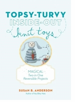 Artisan Books Topsy Turvy Inside Out Knit Toys