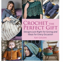 Crochet The Perfect Gift by Kat Goldin